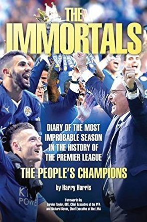 the immortals: the story of leicester citys premier league