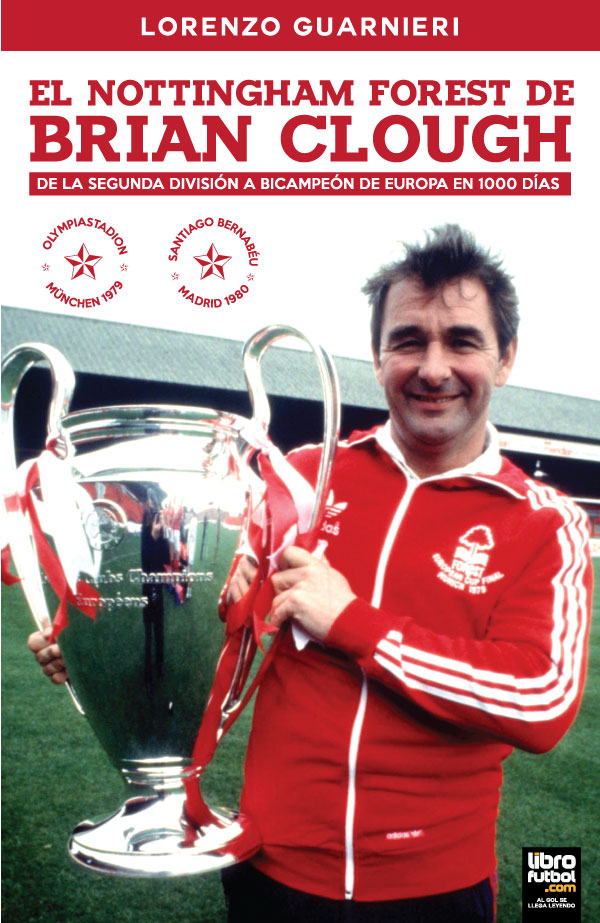 EL NOTTINGHAM FOREST DE BRIAN CLOUGH