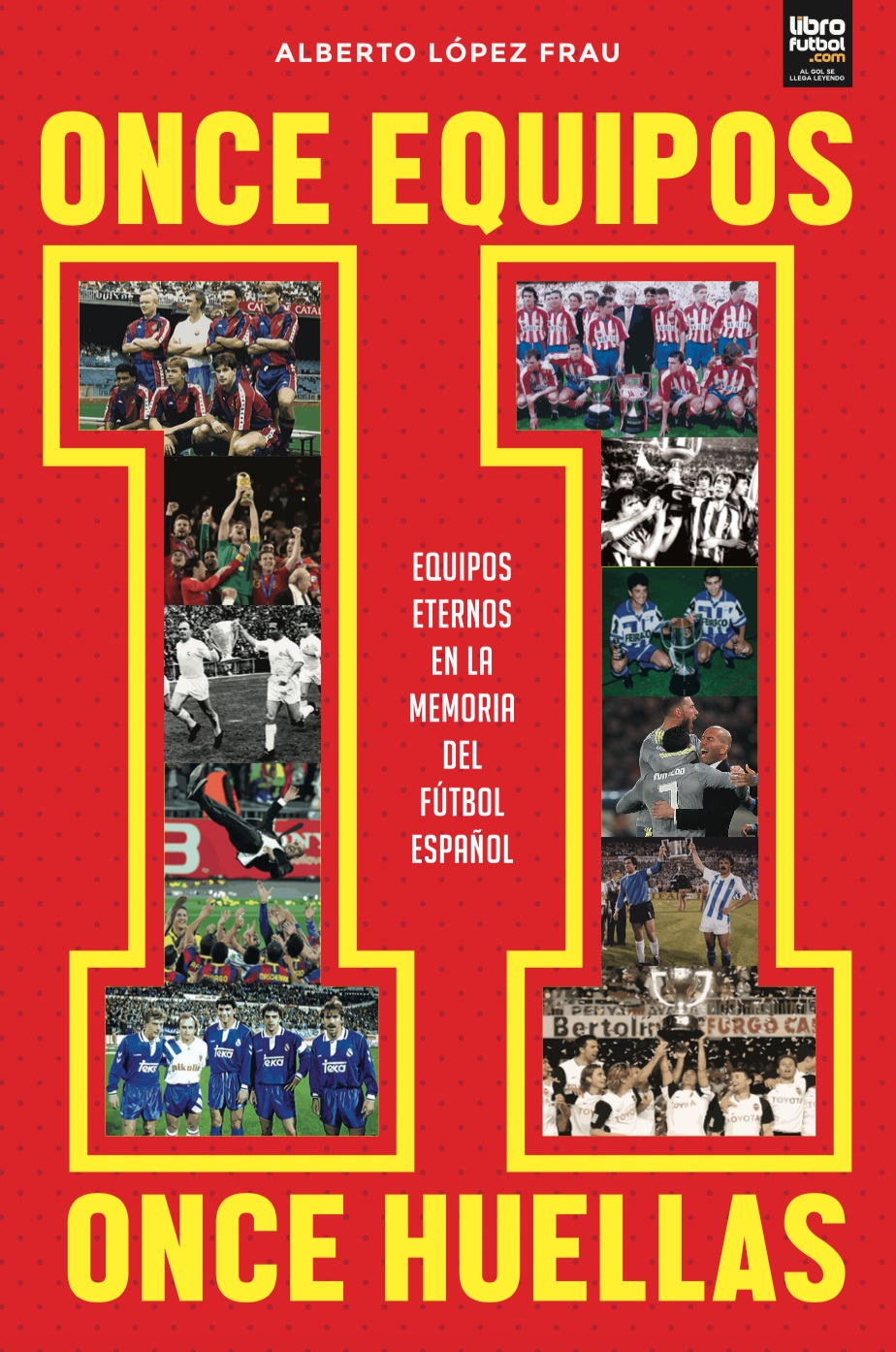 once equipos. once huellas